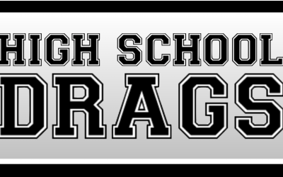 High School Drags 2021 Schedule Announced