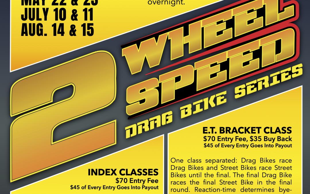 2 Wheel Speed Drag Bike Series to Kick-off 2021 Season This Weekend